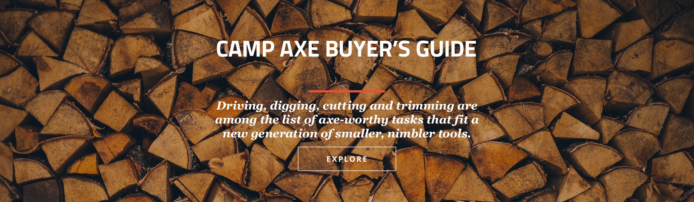 Camp Axe Buyer's Guide